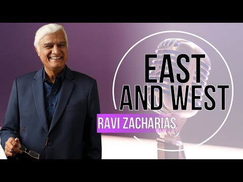 Ravi Zacharias 2017 - East and West - NOVEMBER 2017