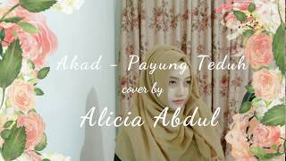Akad - Payung Teduh Cover By Alicia Abdul