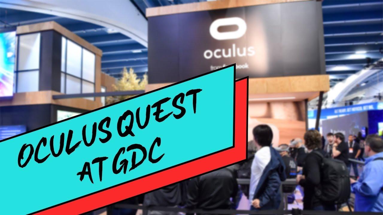 New Oculus Quest Games at GDC 2019 - Let's Quest