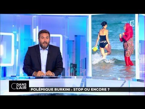 Polémique burkini : stop ou encore ? #cdansl'air 26-08-2016