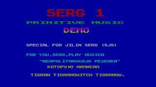 Serg 1 Primitive Music Demo - Tigran Tigranowitch Tigranow [#zx spectrum AY Music Demo]