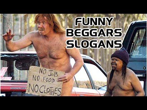 30 Funny Beggars Slogans
