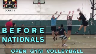 BEFORE NATIONALS - Open Gym Volleyball Highlights (5/17/18)