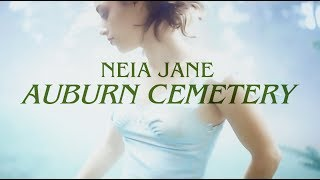 """Auburn Cemetery"" - Neia Jane - Official Music Video"