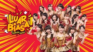 Video [MV] Saikou Kayo (Luar Biasa) - JKT48 download MP3, 3GP, MP4, WEBM, AVI, FLV September 2017