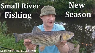 Small River Chub Fishing - New Stretch, New Season...FINALLY! - 19/6/19 (Video 116)