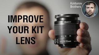How to Increase the Performance of Your Kit Lens