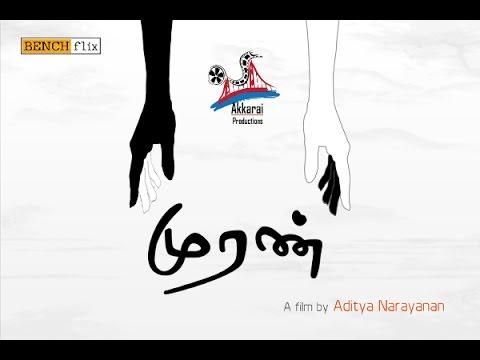 Muran  BenchFlix Tamil Short Film  Directed by Aditya Narayanan