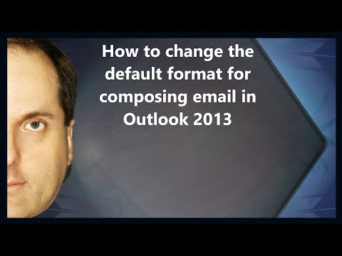 How To Change The Default Format For Composing Email In Outlook 2013