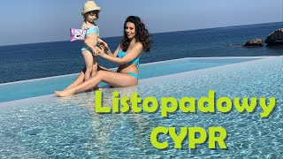 Listopadowy Cypr / Zabieram Was na urlop z nami