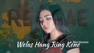 Download TERBARU SYAHIBA SAUFA SKA REGGAE - WELAS HANG RING KENE COVER