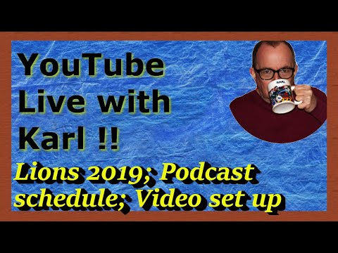 Lions 2019 l Podcast schedule l NEW recording setup l Live stream