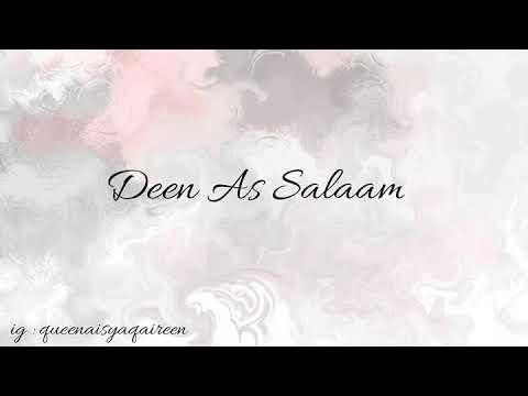Deen As Salaam || lirik dan terjemahannya
