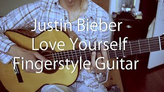 Justin Bieber Love Yourself Guitar Fingerstyle Guitar With Free Tabs