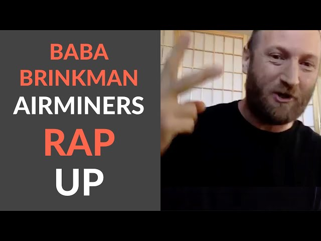 AirMiners Conference Rap Up - Baba Brinkman (May 13th, 2020)