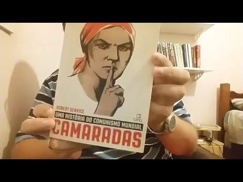 CAMARADAS - Robert Service // BANDEIRA VERMELHA - David Priestland