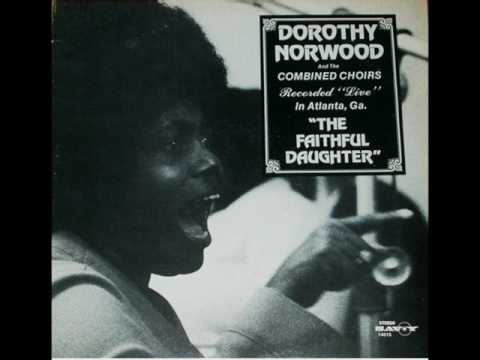 Dorothy Norwood-Touch Me Lord Jesus