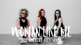 Woman Like Me - Little Mix feat. Nicki Minaj