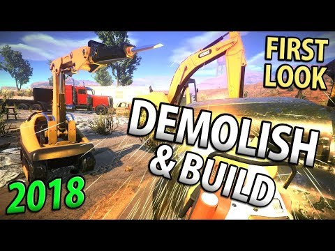 DEMOLISH AND BUILD 2018 - Destruction and Machinery!  Beta Demo
