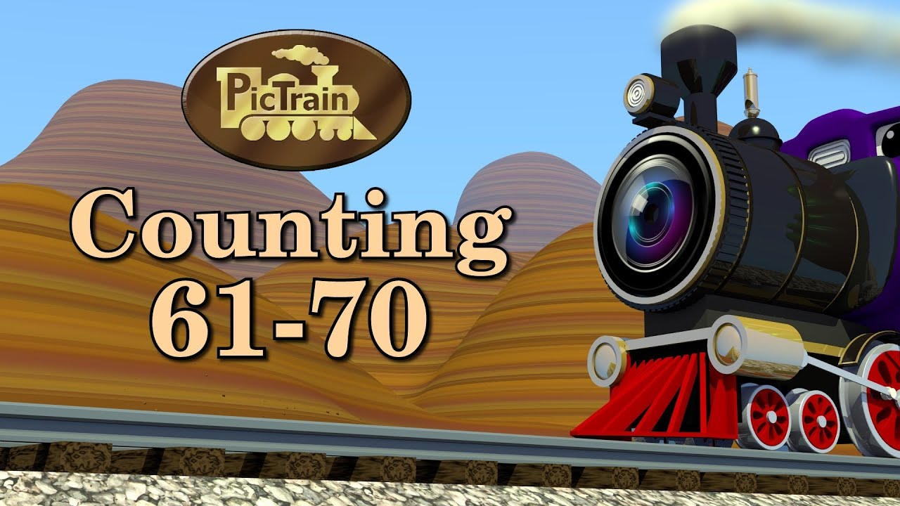 Counting 61-70  Learn Numbers 61-70 On The Pictrain U2122
