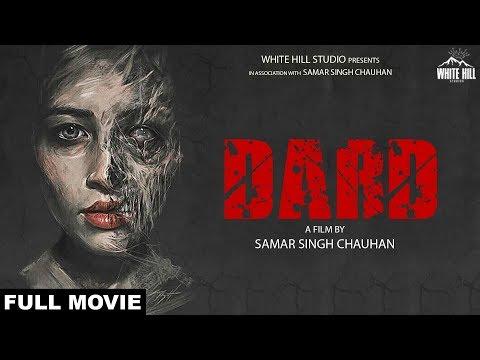 Dard (Short Film) Samar Singh Chauhan    New Short Movie 2018   White Hill Entertainment