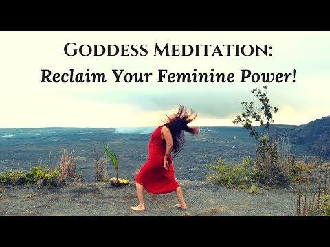 Goddess Meditation: Awaken Your Divine Feminine Power