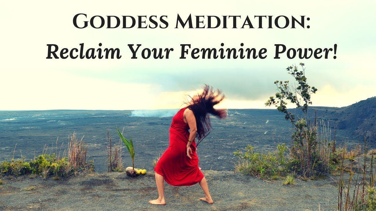 Goddess Meditation: Awaken Your Divine Feminine Power ...