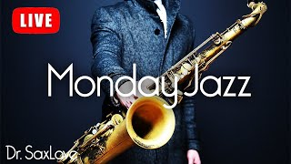 Monday Jazz ❤️ Smooth Jazz Music for Starting Your Week On A High Note