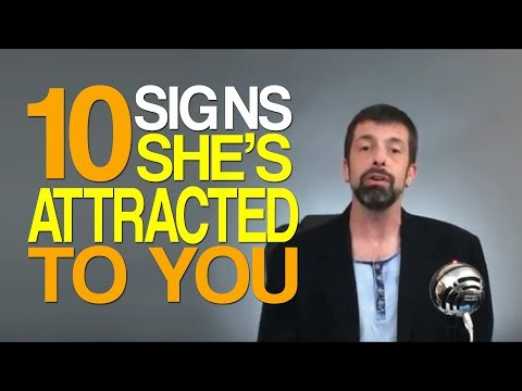 10 Signs She's Attracted To You