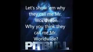 Pitbull - Mr.worldwide ft Vein (Lyric Video)