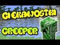 10 Ciekawostek ► Creeper [ Ciekawostki ]
