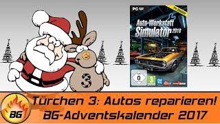 BG-Adventskalender 2017 - 3. Türchen | Autos reparieren! | Gewinnspiel-Marathon [HD]