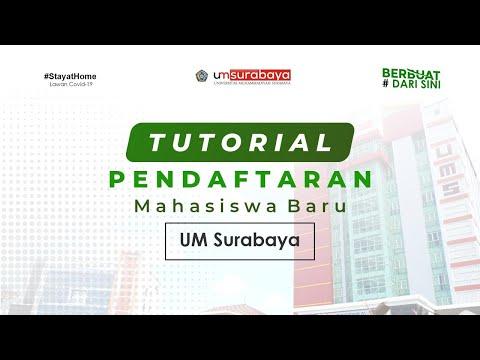 Tutorial Pendaftaran Mahasiswa Baru UMSurabaya