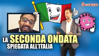 LA SECONDA ONDATA SPIEGATA ALL'ITALIA