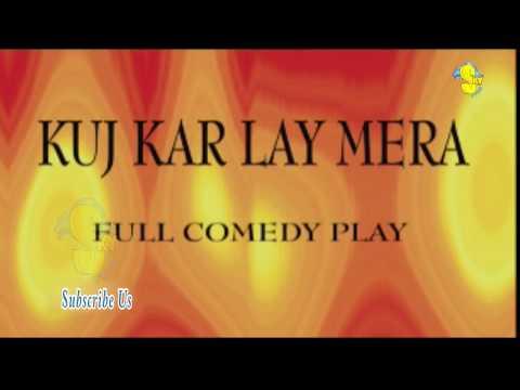 Kuj Kar Lay Mera || New Punjabi Stage Show Stage 2018 || SKY TT CDs Records