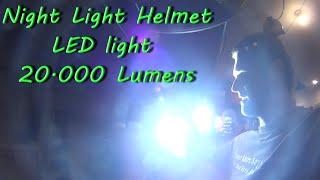 Night Ride Helmet LED Light Setup 20000 lumens