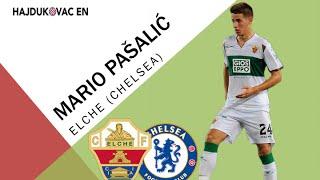 Mario Pašalić   Elche/Chelsea   Goals and Skills   14/15