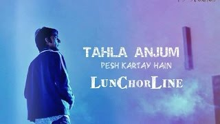 LunChorLine Official-Lyrics by Talha Anjum