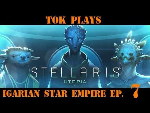 Tok plays Stellaris Utopia Igarian Star Empire ep 6