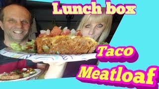 Lunch box Taco meatloaf  roadpro 12 volt oven recipe