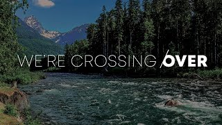 We're Crossing Over | Dr. Paul Endrei | 10.18.20 | 11 AM