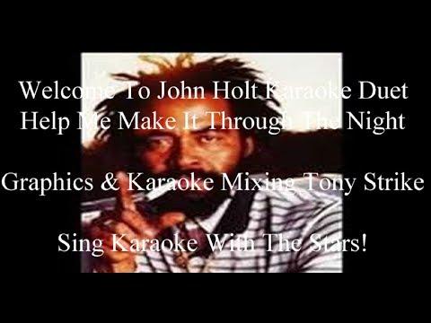 John Holt Help Me Make It Through The Night Karaoke Duet