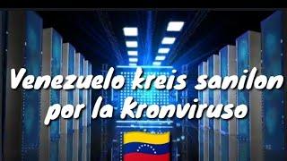 Venezuelo Kreis Sanigilon por la Kronviruso #Esperanto #Coronavirus #Venezuela