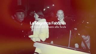 La Magnifica Fabbrica (Teatro alla Scala)