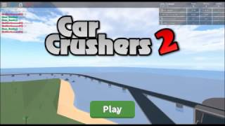 Roblox Car Crushers 2 tutorial
