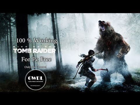 How To Download And Install Rise Of Tomb Raider 100% Working