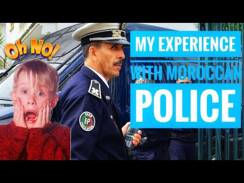 My experience with Moroccan Police