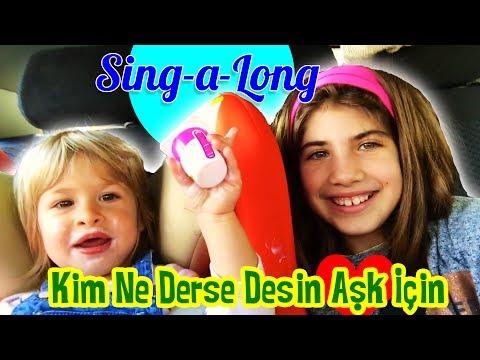 Singalong - Kim Ne Derse Desin Aşk İçin   Our Family