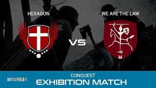 Battlefield 1 Competitive Esports -Exhibition Match | HEX vs LaW