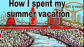 how i spent my summer vacation best essay in words 1 49